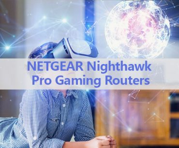 NetGear Nighthawk Pro Gaming Routers Review
