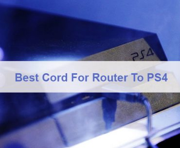 What Is The Best Cord To Buy That Goes From Router To a PS4