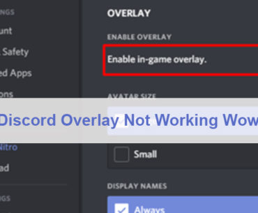 Discord Overlay Not Working Wow