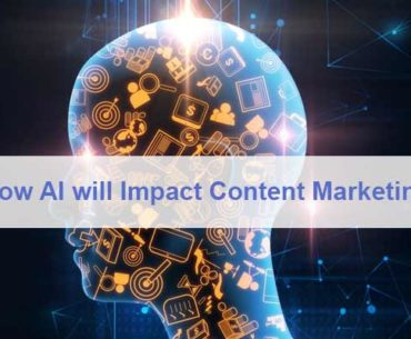 How AI will Impact Content Marketing